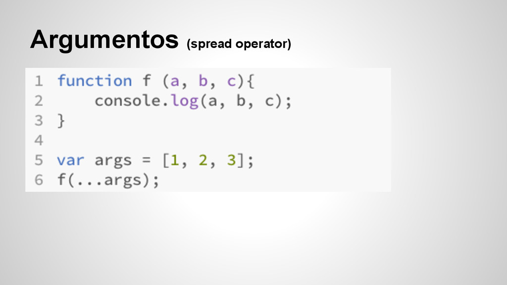 Argumentos (spread operator)