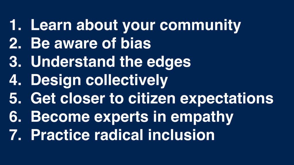 1. Learn about your community 2. Be aware of bi...