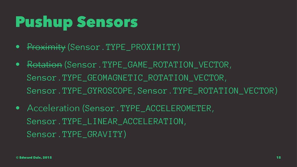 Pushup Sensors • Proximity (Sensor.TYPE_PROXIMI...