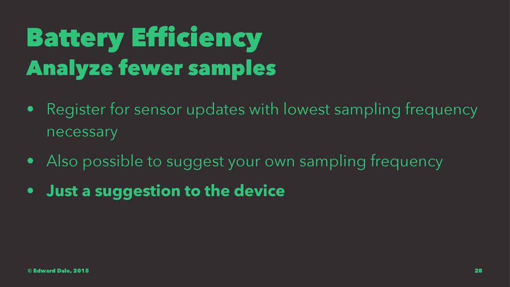 Battery Efficiency Analyze fewer samples • Regi...