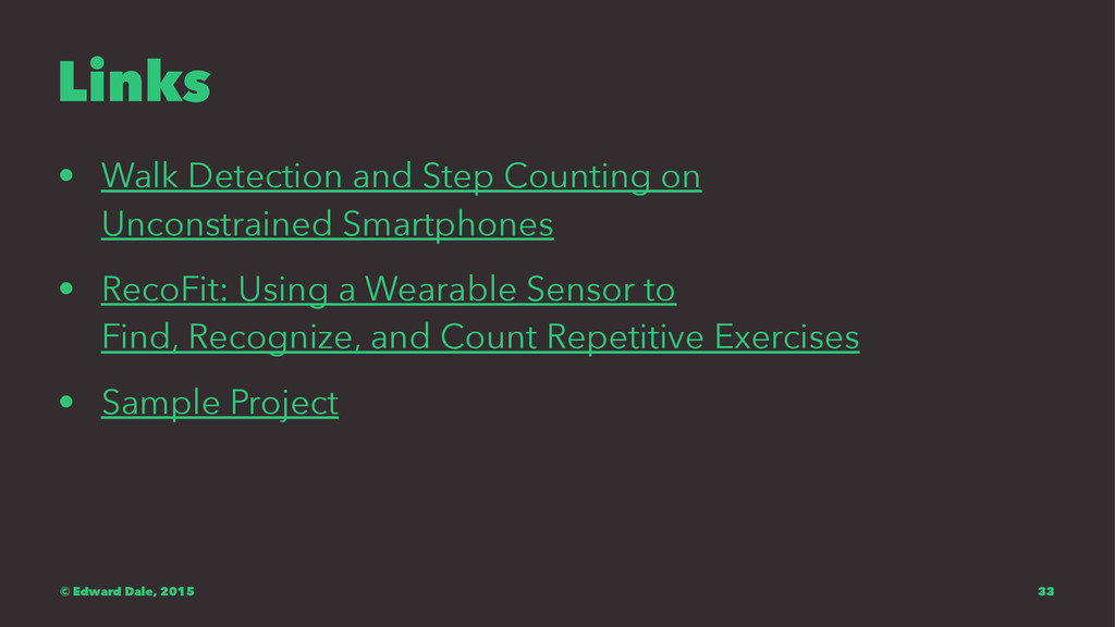 Links • Walk Detection and Step Counting on Unc...