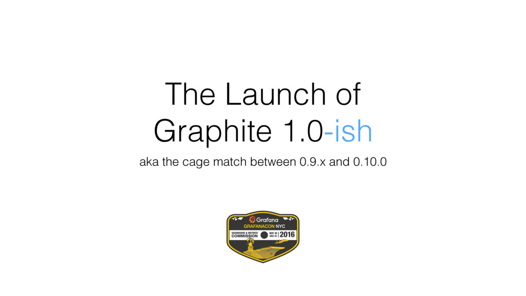 The Launch of Graphite 1.0-ish aka the cage mat...