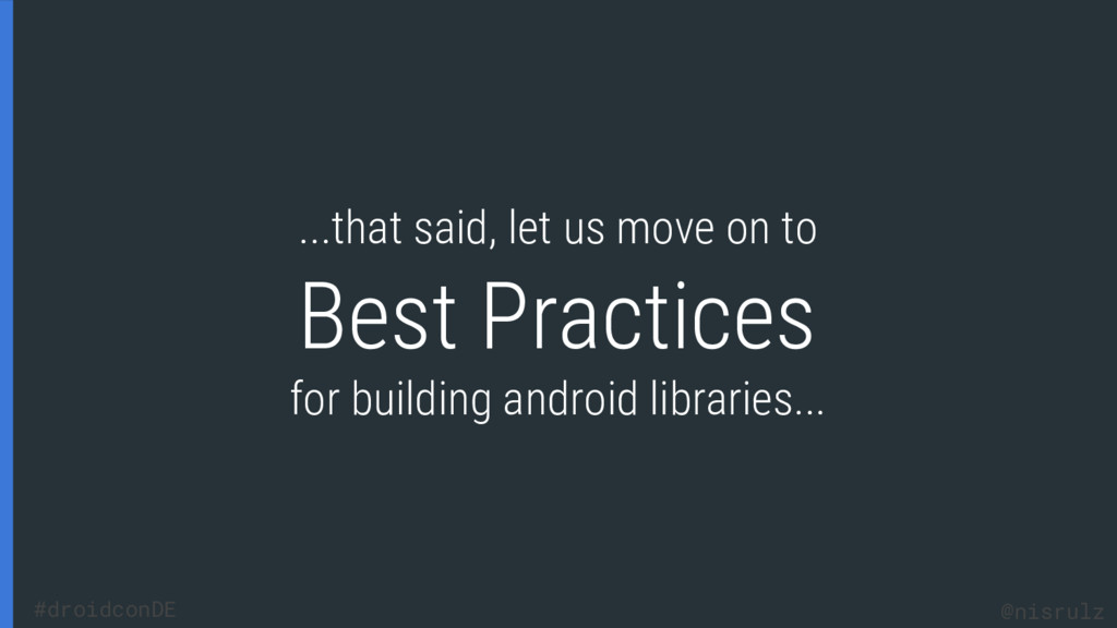 Best Practices for building android libraries.....
