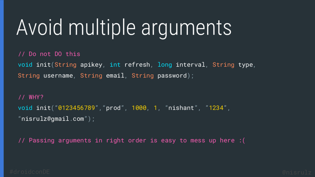 Avoid multiple arguments // Do not DO this void...