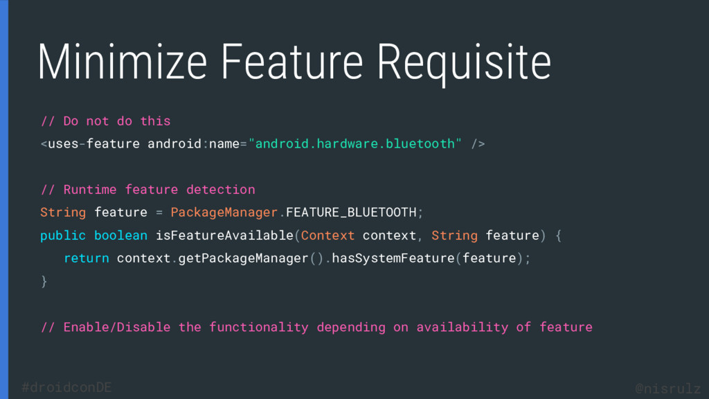 Minimize Feature Requisite // Do not do this <u...