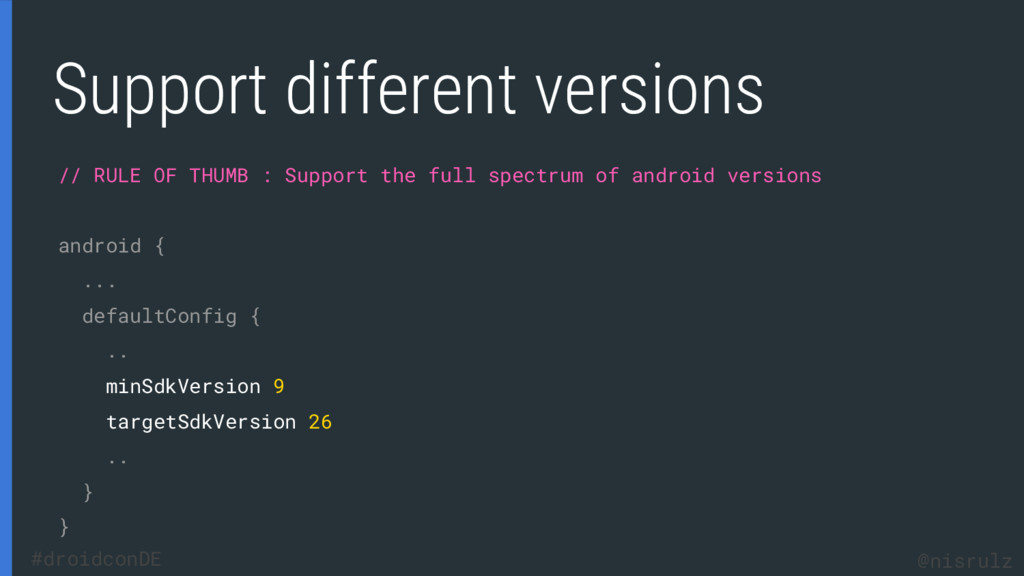 Support different versions // RULE OF THUMB : S...