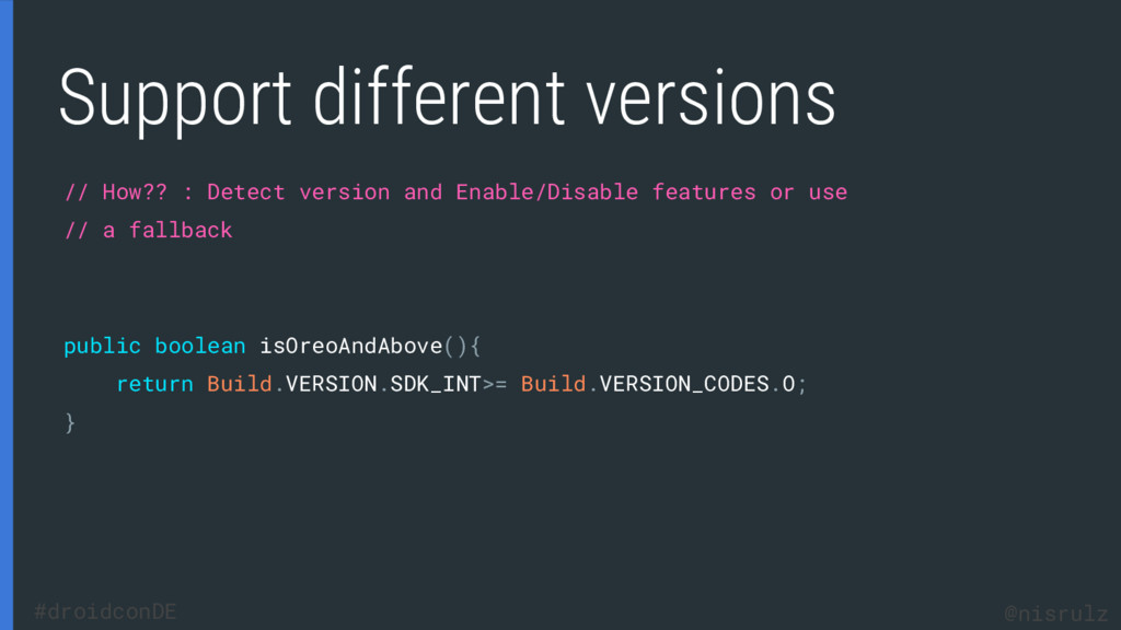 Support different versions // How?? : Detect ve...