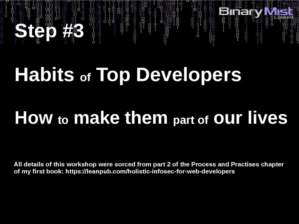 Step #3 Habits of Top Developers How to make th...