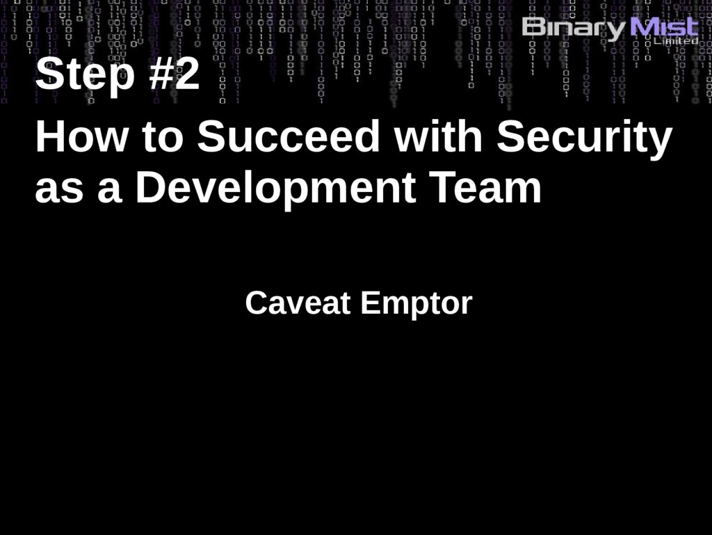 Step #2 How to Succeed with Security as a Devel...