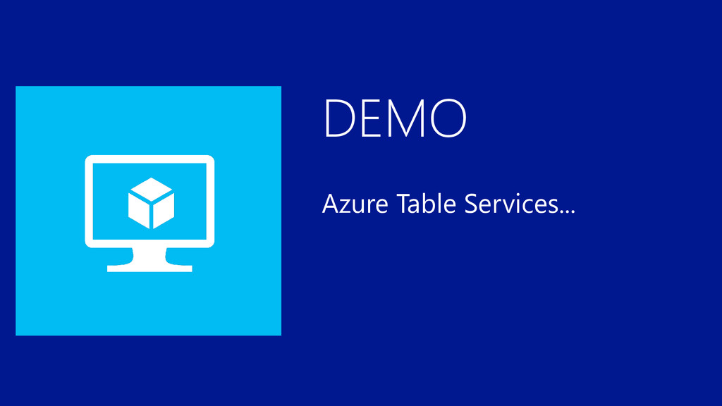 DEMO Azure Table Services...