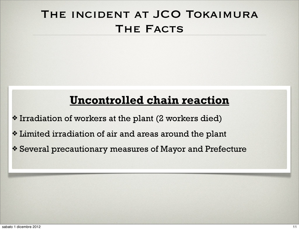 The incident at JCO Tokaimura The Facts Uncontr...