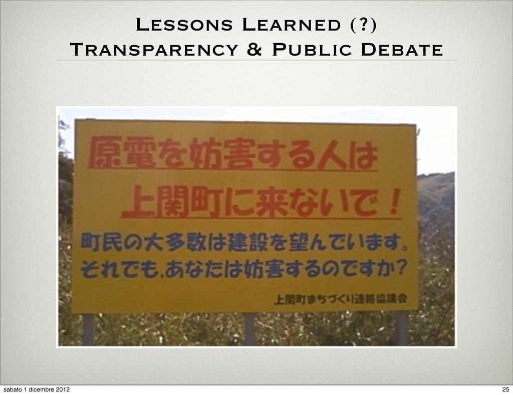 Lessons Learned (?) Transparency & Public Debat...