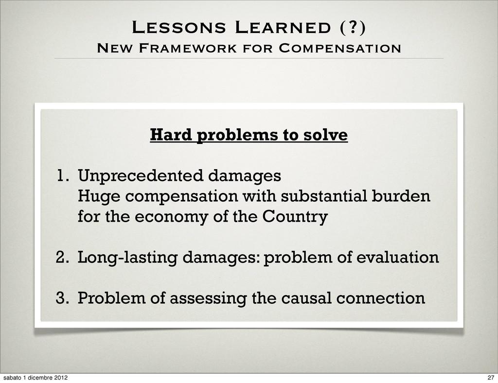 Lessons Learned (?) New Framework for Compensat...