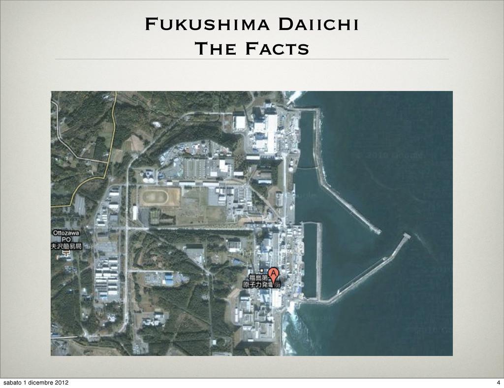 Fukushima Daiichi The Facts 4 sabato 1 dicembre...