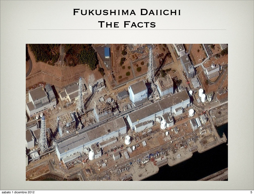 Fukushima Daiichi The Facts 5 sabato 1 dicembre...