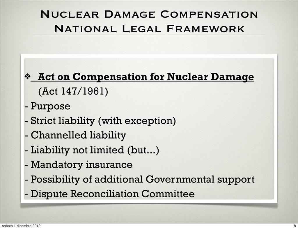 Nuclear Damage Compensation National Legal Fram...