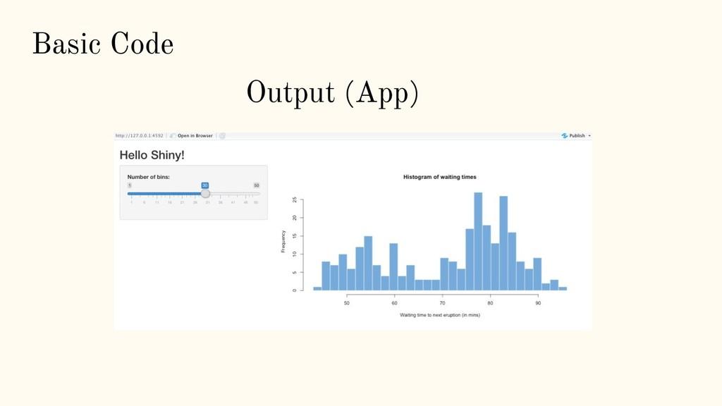 Basic Code Output (App)