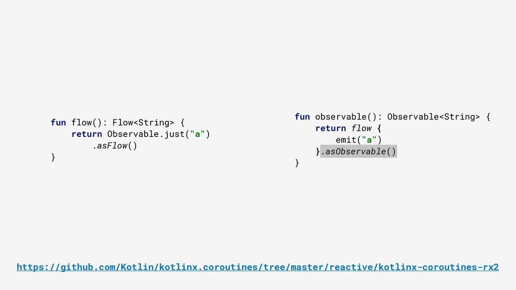 fun observable(): Observable<String> { return f...