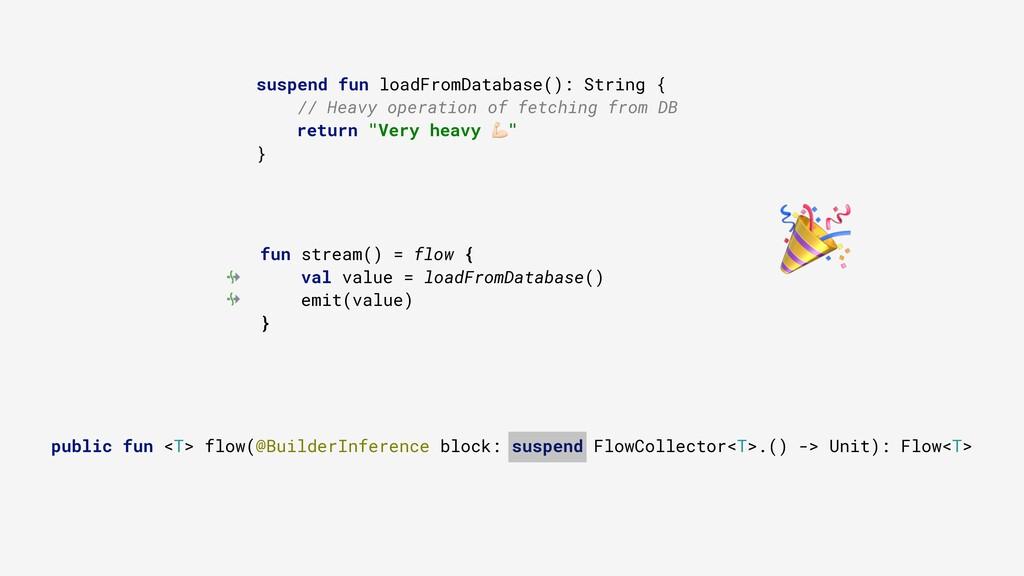 suspend fun loadFromDatabase(): String { // Hea...