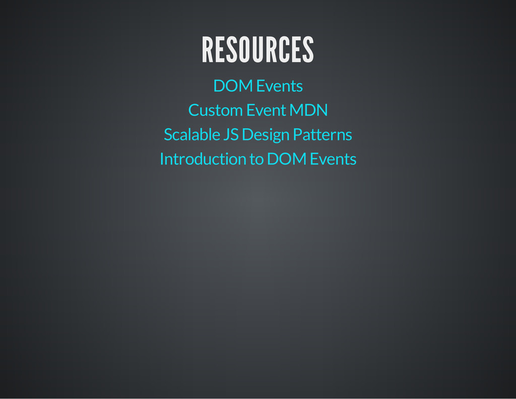 RESOURCES DOM Events Custom Event MDN Scalable ...