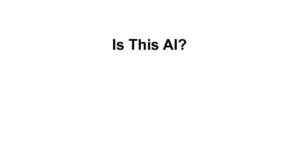 Is This AI?