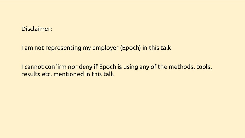 Disclaimer: I am not representing my employer (...