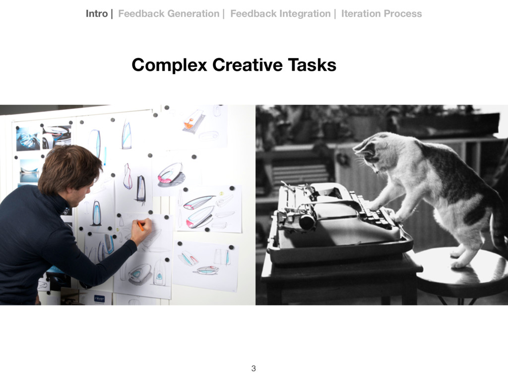 3 Complex Creative Tasks Intro | Feedback Gener...