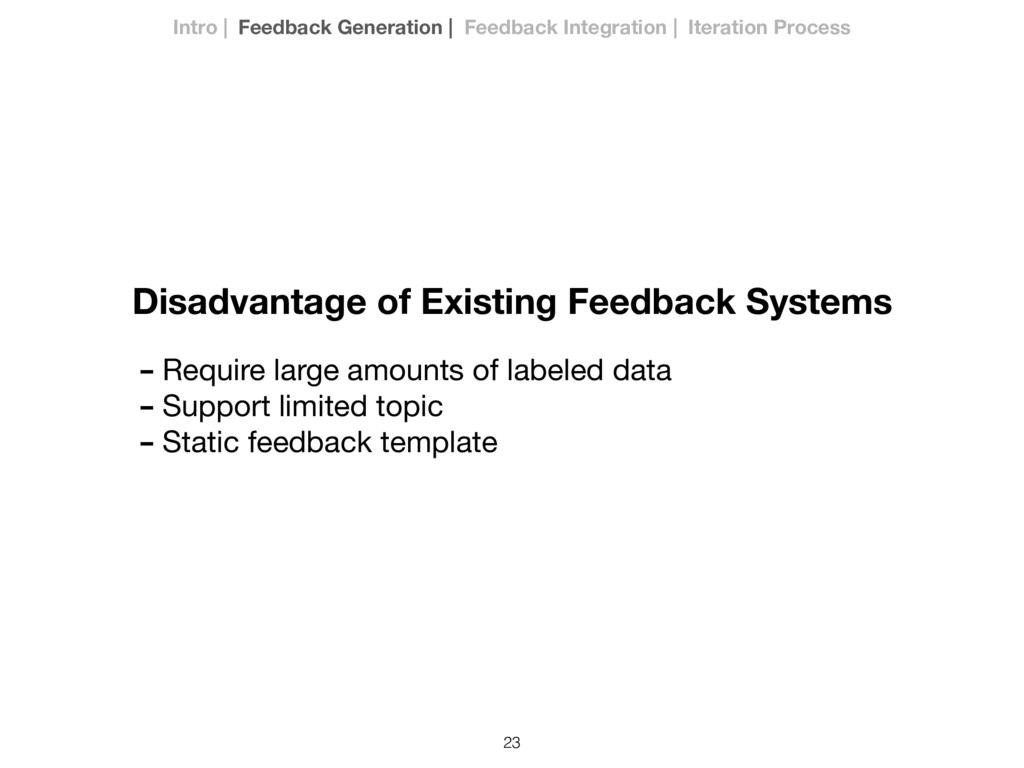 23 Disadvantage of Existing Feedback Systems In...