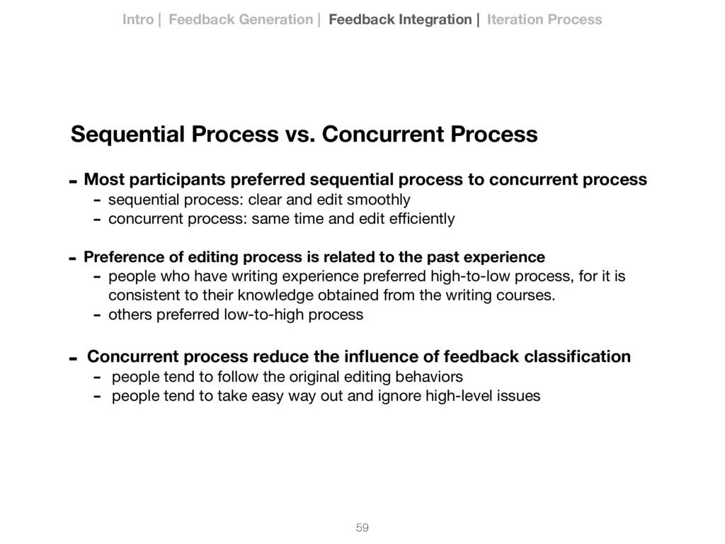 59 - Most participants preferred sequential pro...