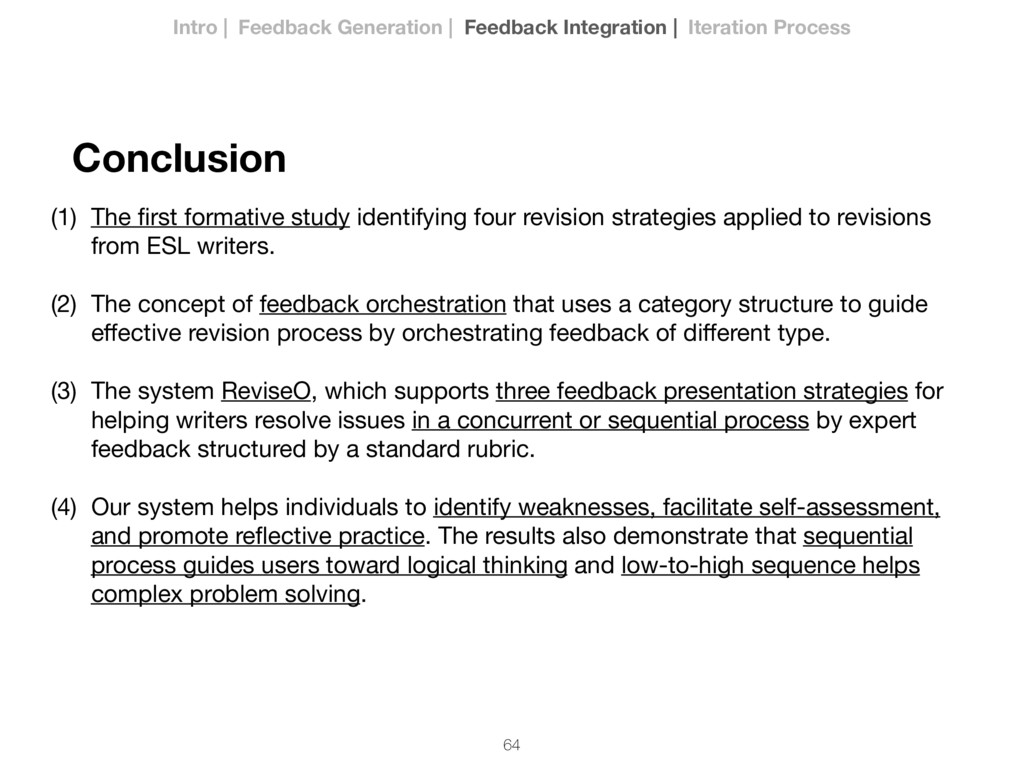 64 Conclusion (1) The first formative study iden...