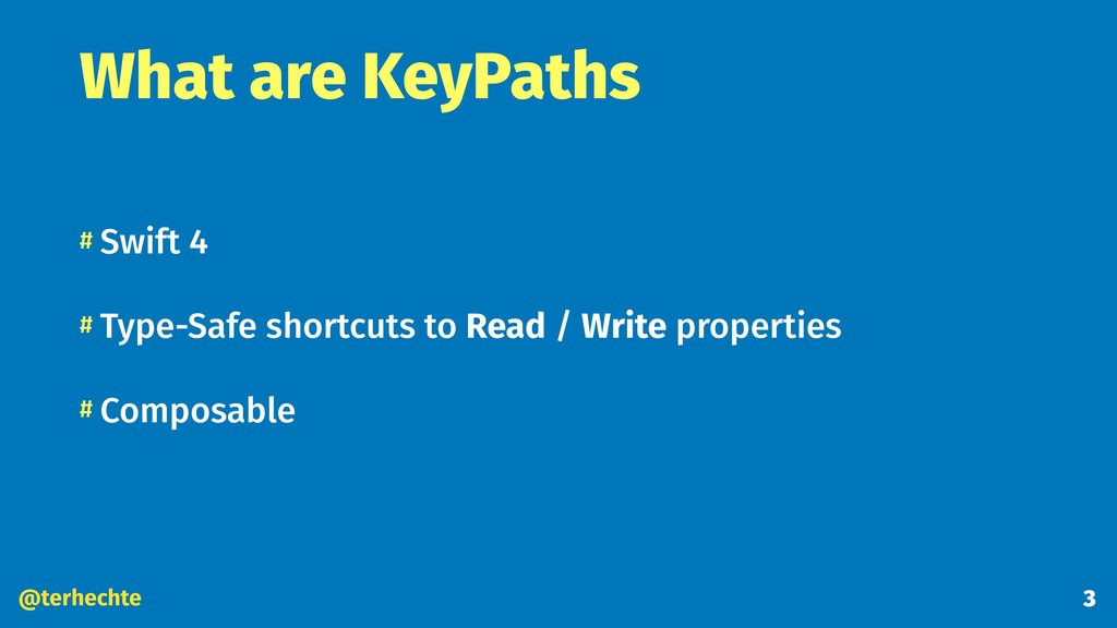 @terhechte What are KeyPaths # Swift 4 # Type-S...