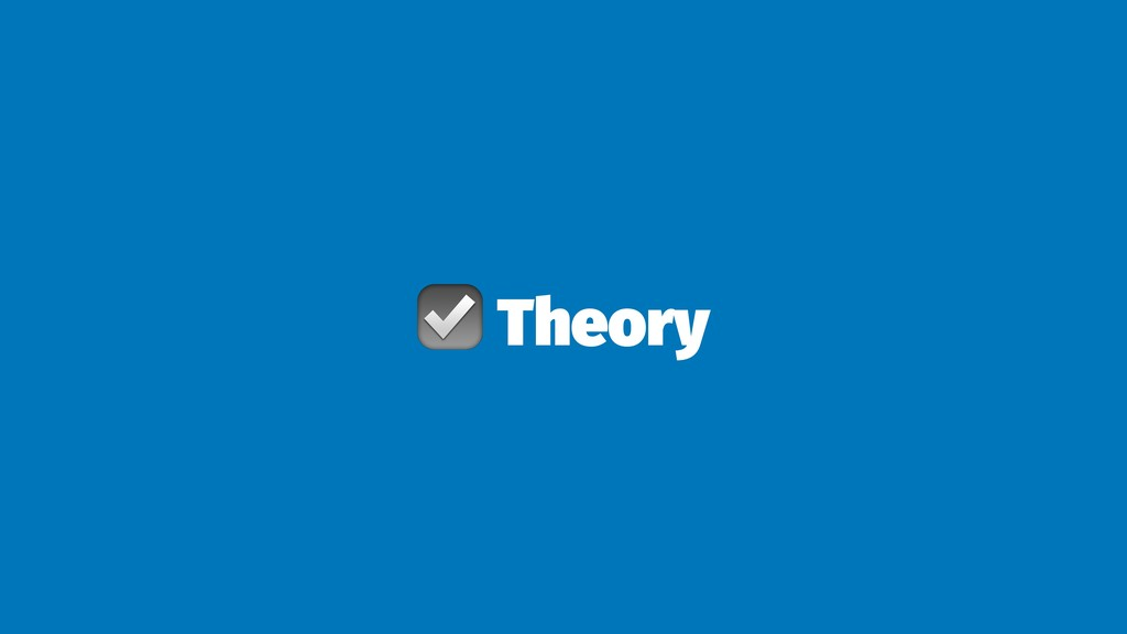 ☑ Theory