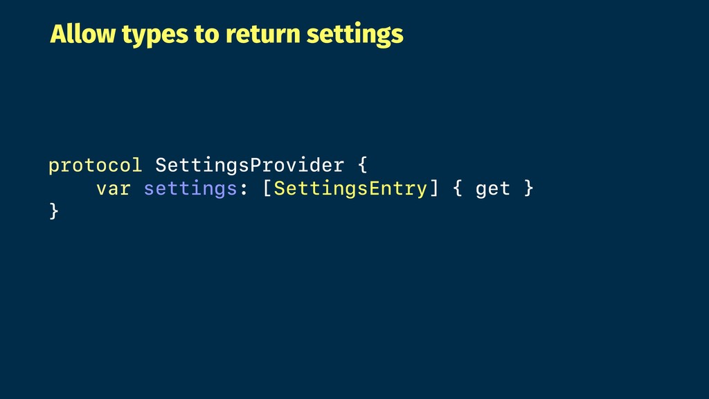 Allow types to return settings protocol Setting...