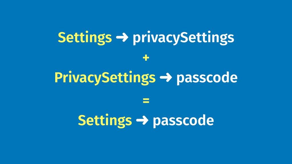 Settings ➜ privacySettings PrivacySettings ➜ pa...