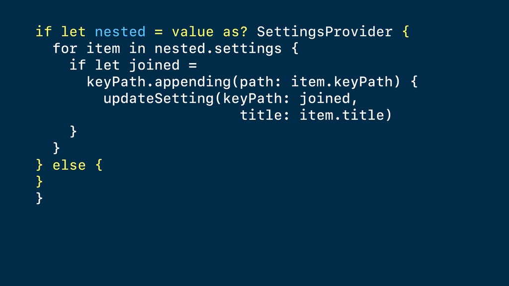 if let nested = value as? SettingsProvider { fo...