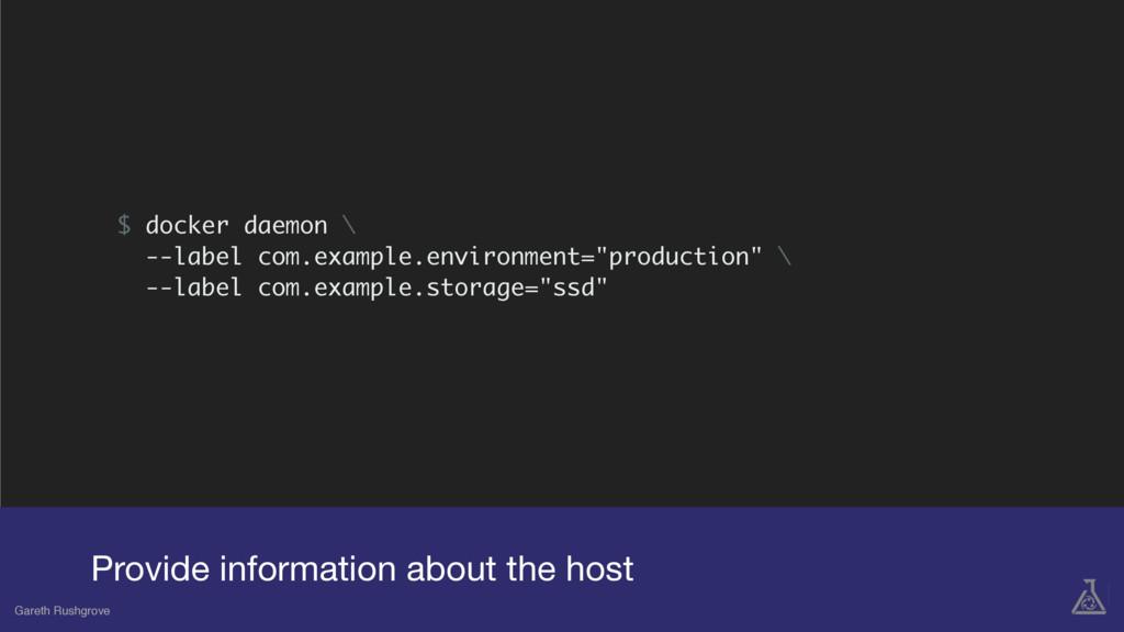 $ docker daemon \ --label com.example.environme...