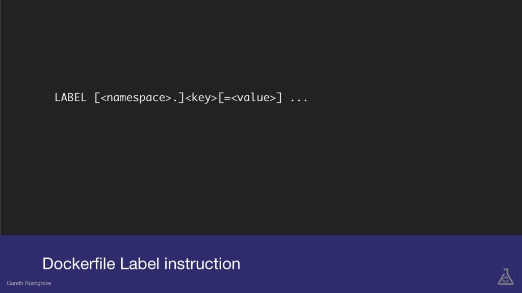 Dockerfile Label instruction Gareth Rushgrove LA...