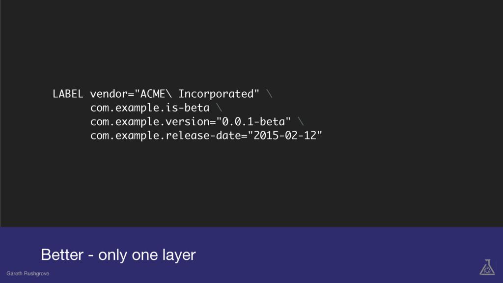 "LABEL vendor=""ACME\ Incorporated"" \ com.example..."