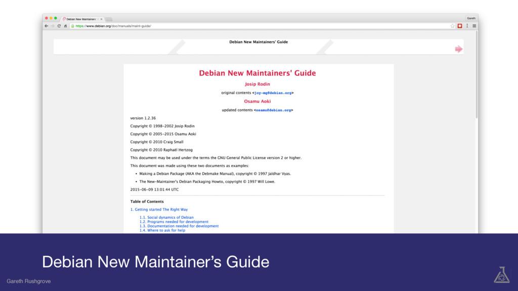 Gareth Rushgrove Debian New Maintainer's Guide ...