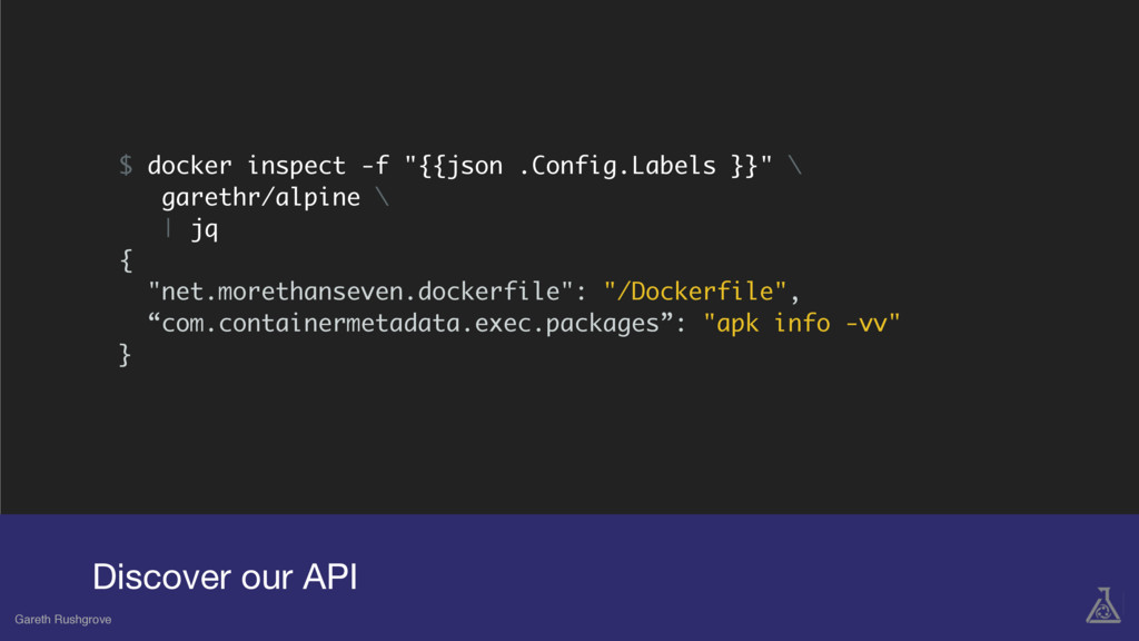 """$ docker inspect -f """"{{json .Config.Labels }}"""" ..."""