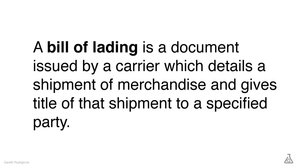 A bill of lading is a document issued by a carr...