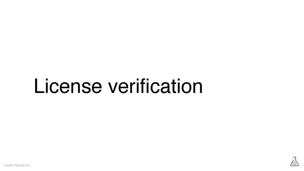 License verification Gareth Rushgrove