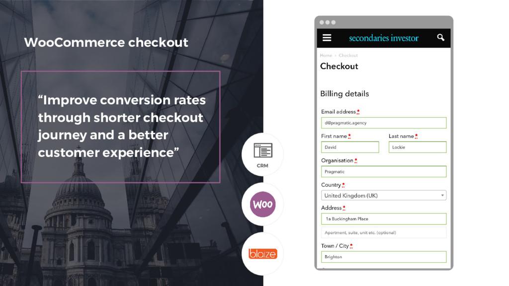 """""""Improve conversion rates through shorter check..."""