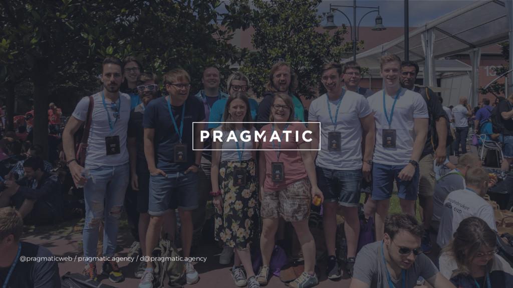 @pragmaticweb / pragmatic.agency / d@pragmatic....