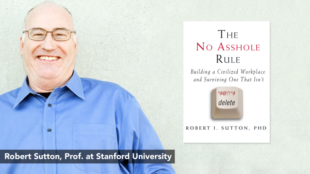 Robert Sutton, Prof. at Stanford University