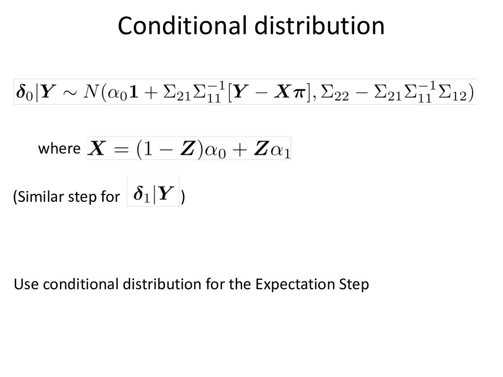 where (Similar step for ) Conditional distribut...