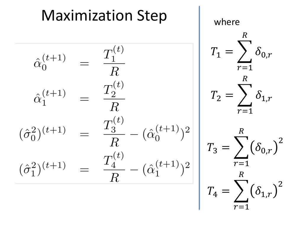 "Maximization Step !"" = $ %&"" ' (),% !+ = $ %&"" ..."