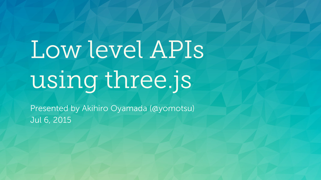 Low level APIs