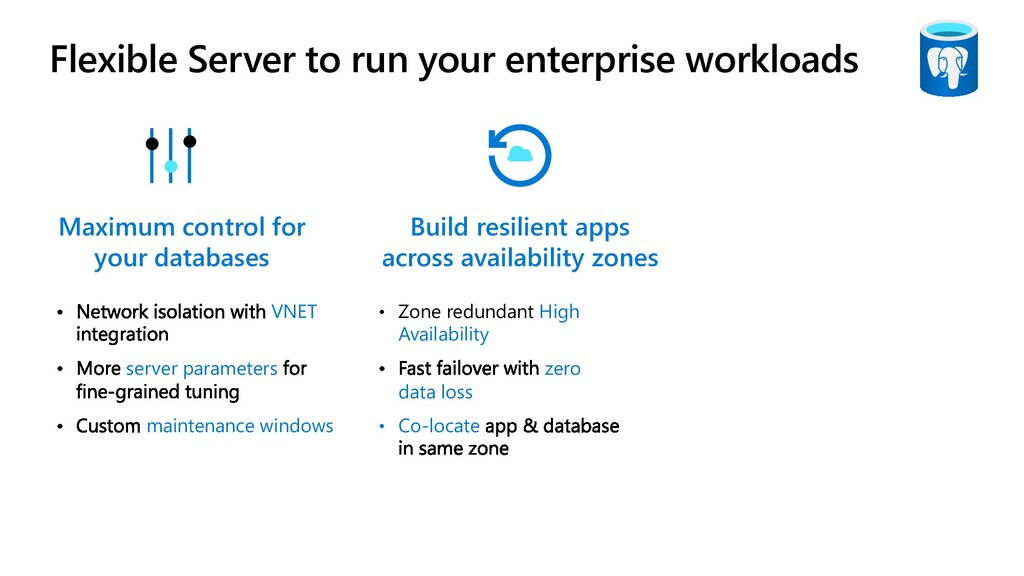 Flexible Server to run your enterprise workload...