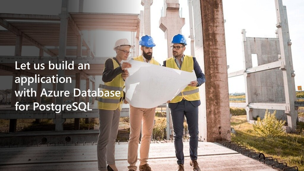 Let us build an application with Azure Database...